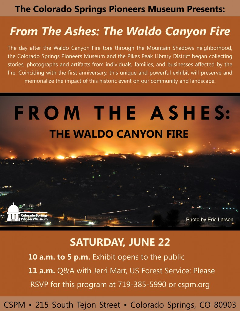 Exhibit Opening - From the Ashes: The Waldo Canyon Fire @ Colorado Springs Pioneers Museum | Colorado Springs | Colorado | United States