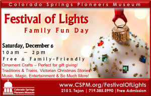 FESTIVAL OF LIGHTS FAMILY FUN DAY @ Colorado Springs Pioneers Museum | Colorado Springs | Colorado | United States