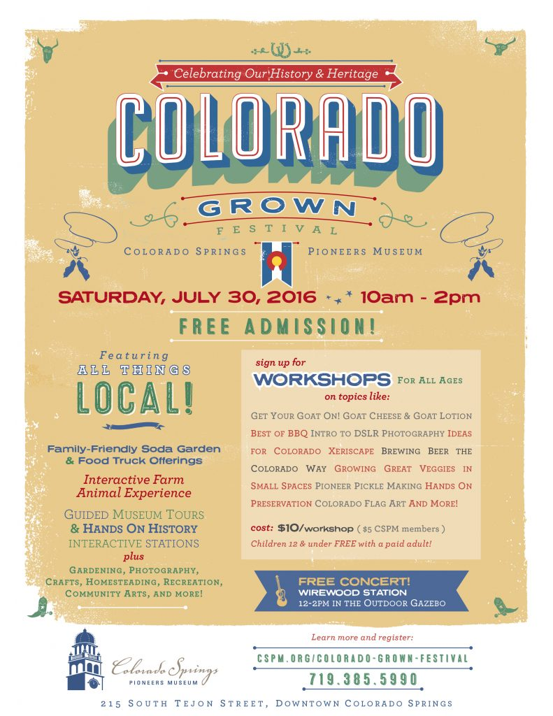 Colorado Grown Festival 2016 presented by Pioneer Sand Company @ Colorado Springs Pioneers Museum | Colorado Springs | Colorado | United States