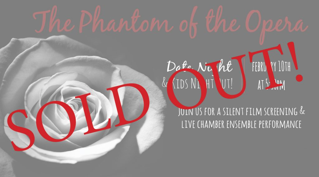SOLD OUT! The Phantom of the Opera - Date Night & Kids Night Out! @ Colorado Springs Pioneers Museum | Colorado Springs | Colorado | United States