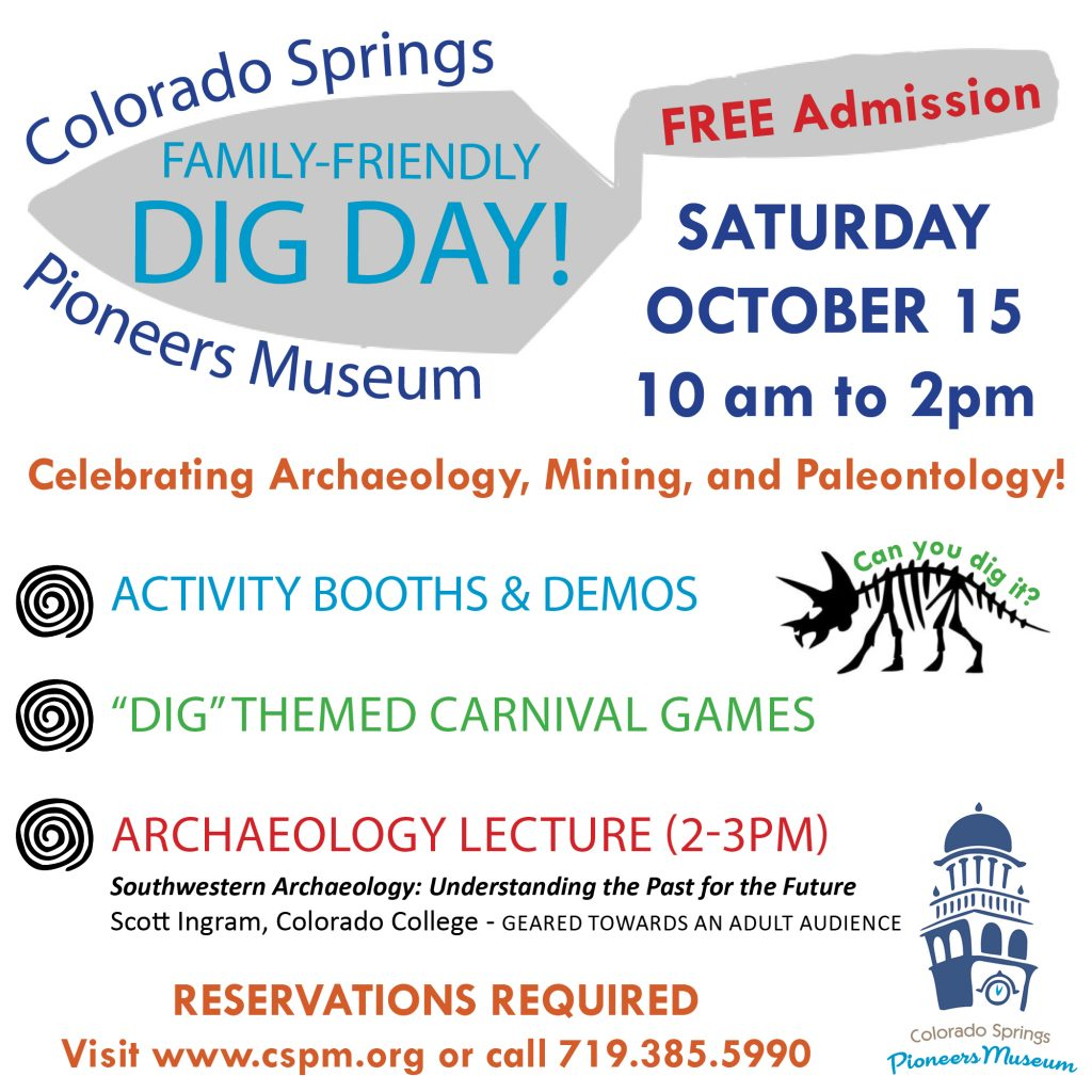 DIG Day! Family Fun Day @ Colorado Springs Pioneers Museum | Colorado Springs | Colorado | United States