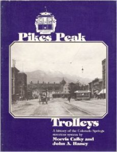 LECTURE: Pikes Peak Trolleys - Past, Present, and Future @ Colorado Springs Pioneers Museum | Colorado Springs | Colorado | United States