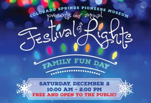 Festival of Lights Family Fun Day 2017 @ Colorado Springs Pioneers Museum | Colorado Springs | Colorado | United States