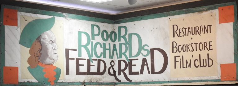 Poor Richard's Feed & Read Sign, ca. 1977. Generously Loaned by Poor Richard's.