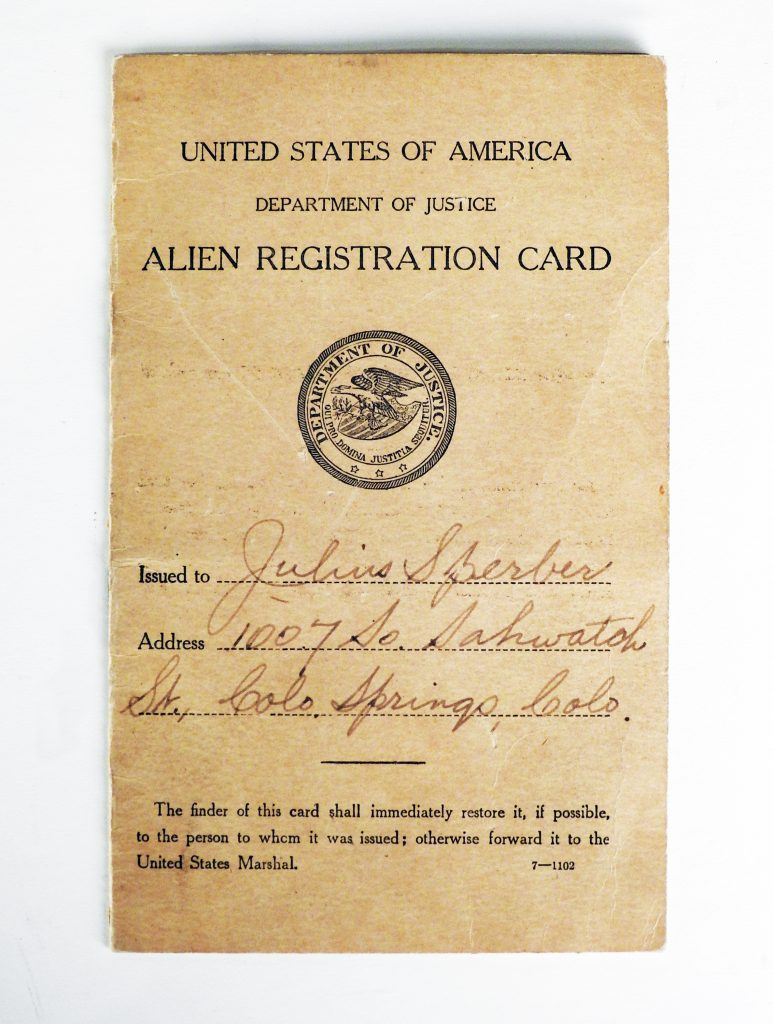 United States Alien ID Card for Julius Sperber of Colorado Springs, February 23, 1918, Generously Donated by Mark Jones. S2013.89.